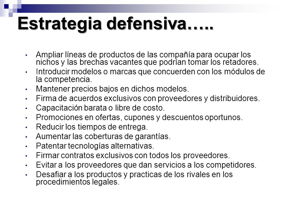 Estrategia defensiva…..