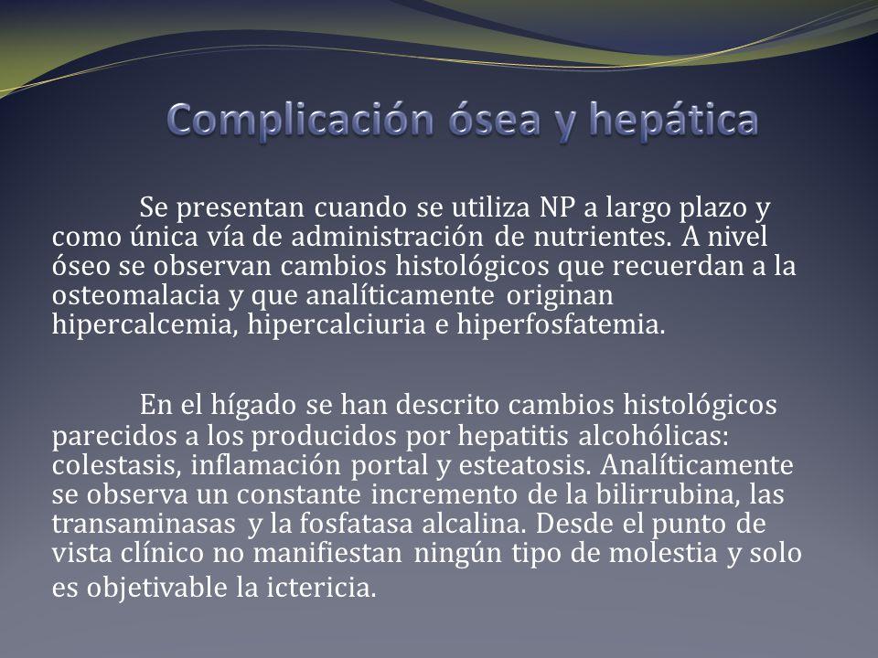 Complicación ósea y hepática