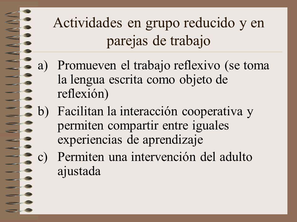 Actividades en grupo reducido y en parejas de trabajo