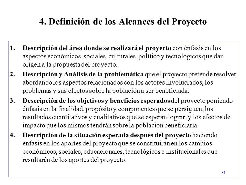 4. Definición de los Alcances del Proyecto