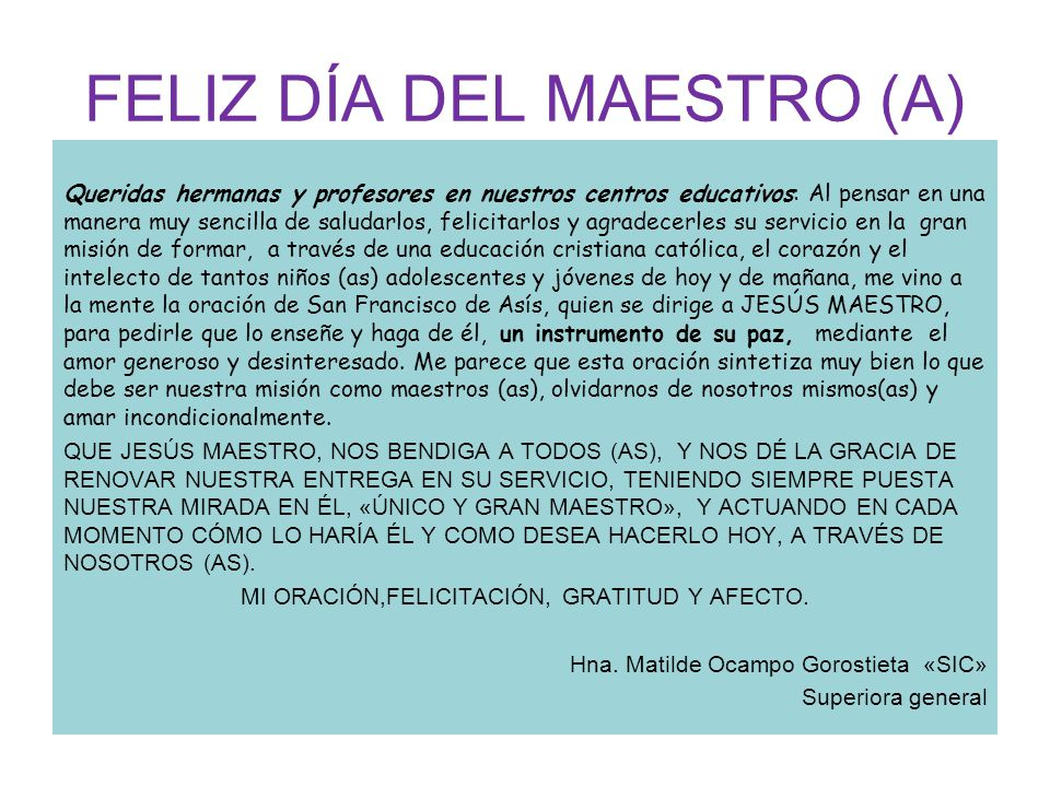 FELIZ DÍA DEL MAESTRO (A)