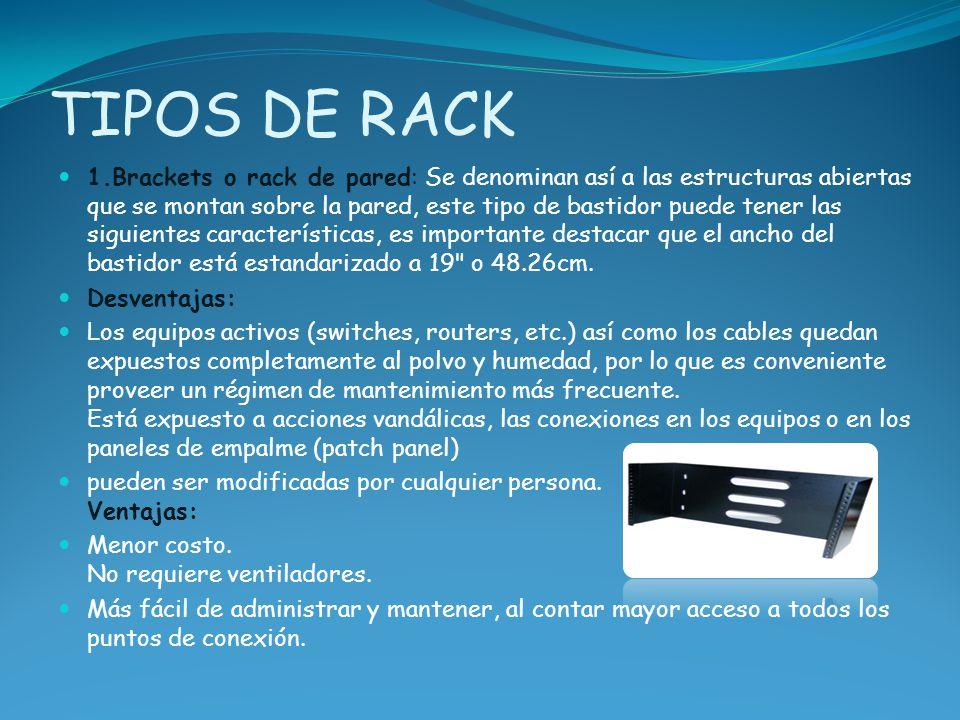 TIPOS DE RACK