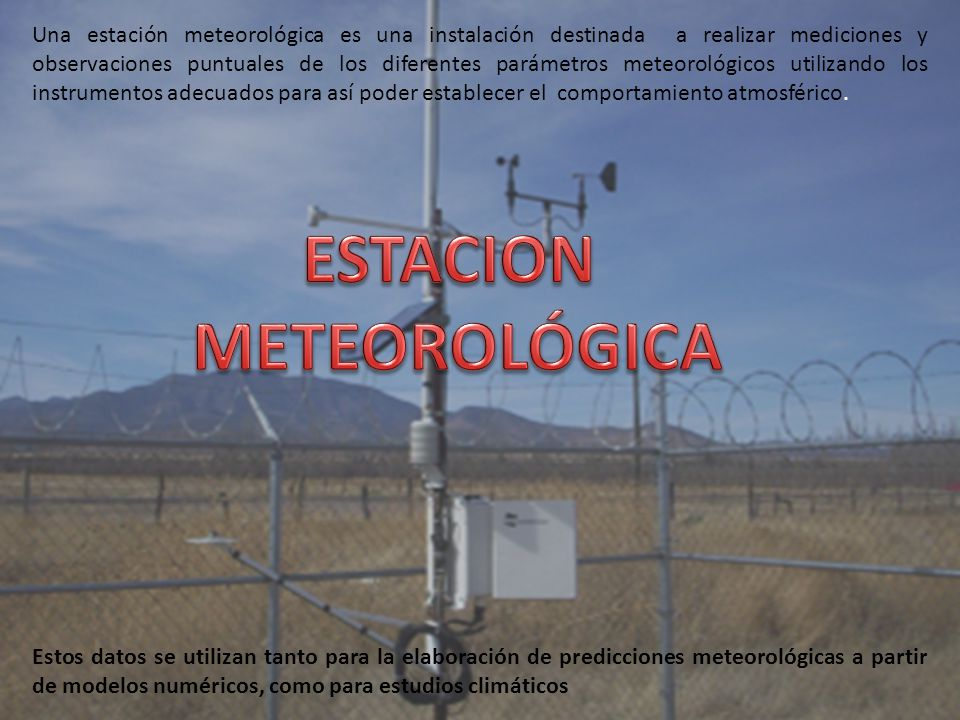Estacion Meteorol 211 Gica Ppt Video Online Descargar