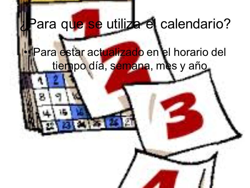 ¿Para que se utiliza el calendario