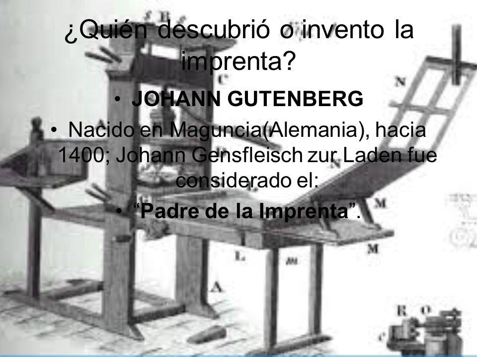 ¿Quién descubrió o invento la imprenta