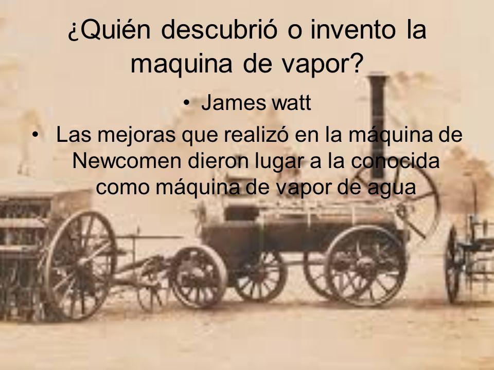 ¿Quién descubrió o invento la maquina de vapor