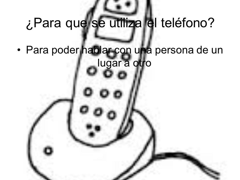 ¿Para que se utiliza el teléfono