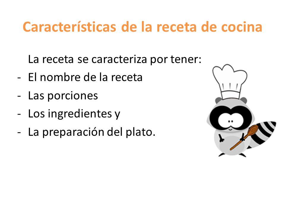 Características de la receta de cocina