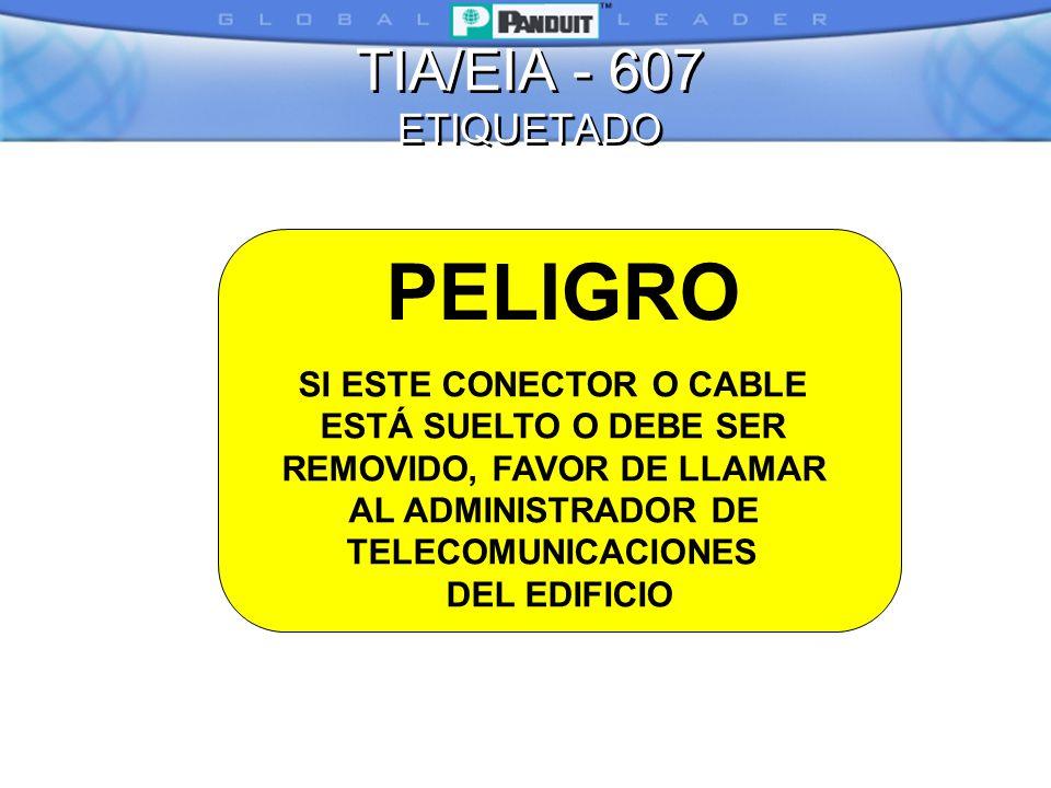 PELIGRO TIA/EIA - 607 ETIQUETADO