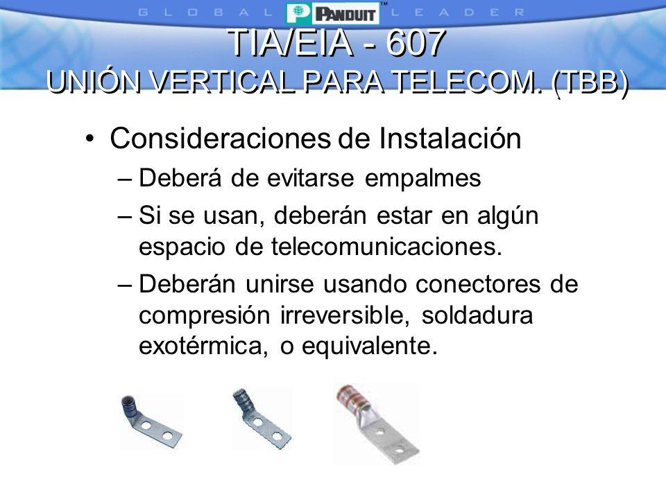 TIA/EIA - 607 UNIÓN VERTICAL PARA TELECOM. (TBB)