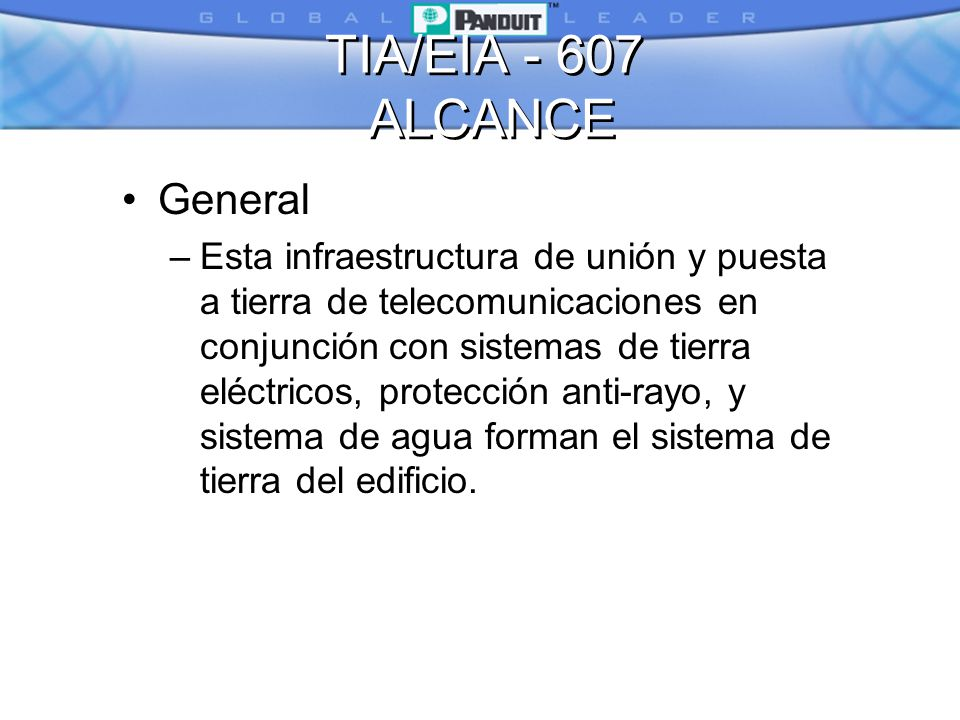TIA/EIA - 607 ALCANCE General