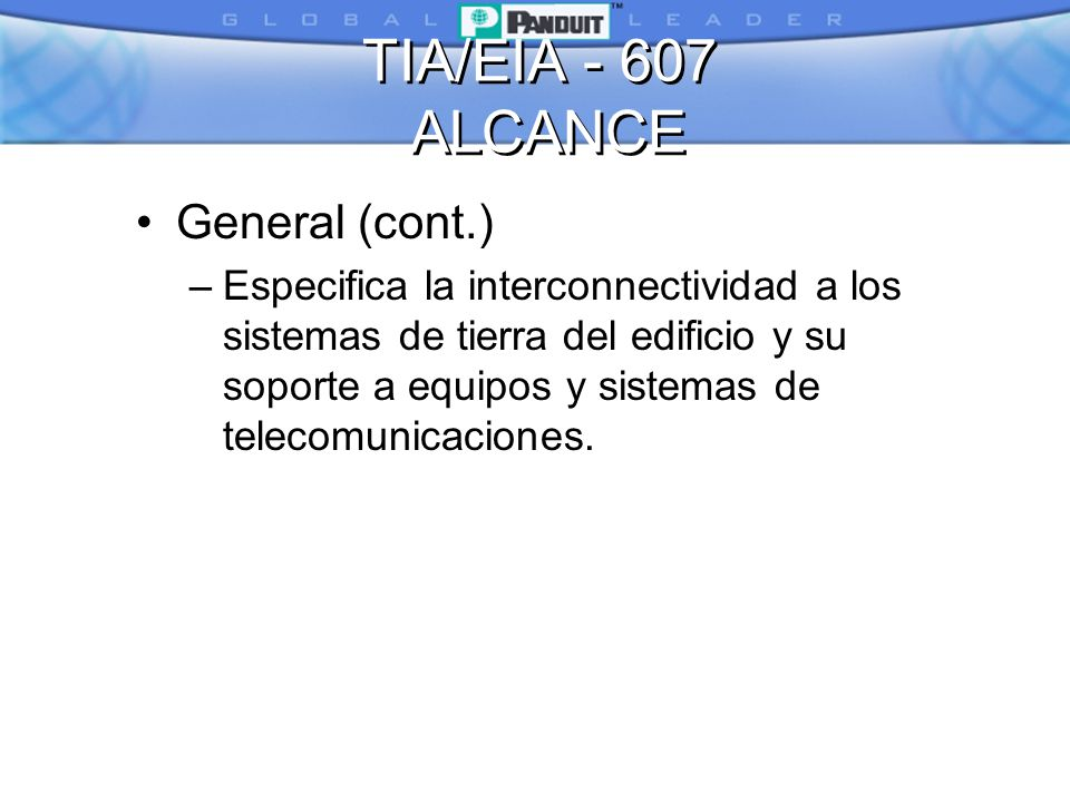 TIA/EIA - 607 ALCANCE General (cont.)
