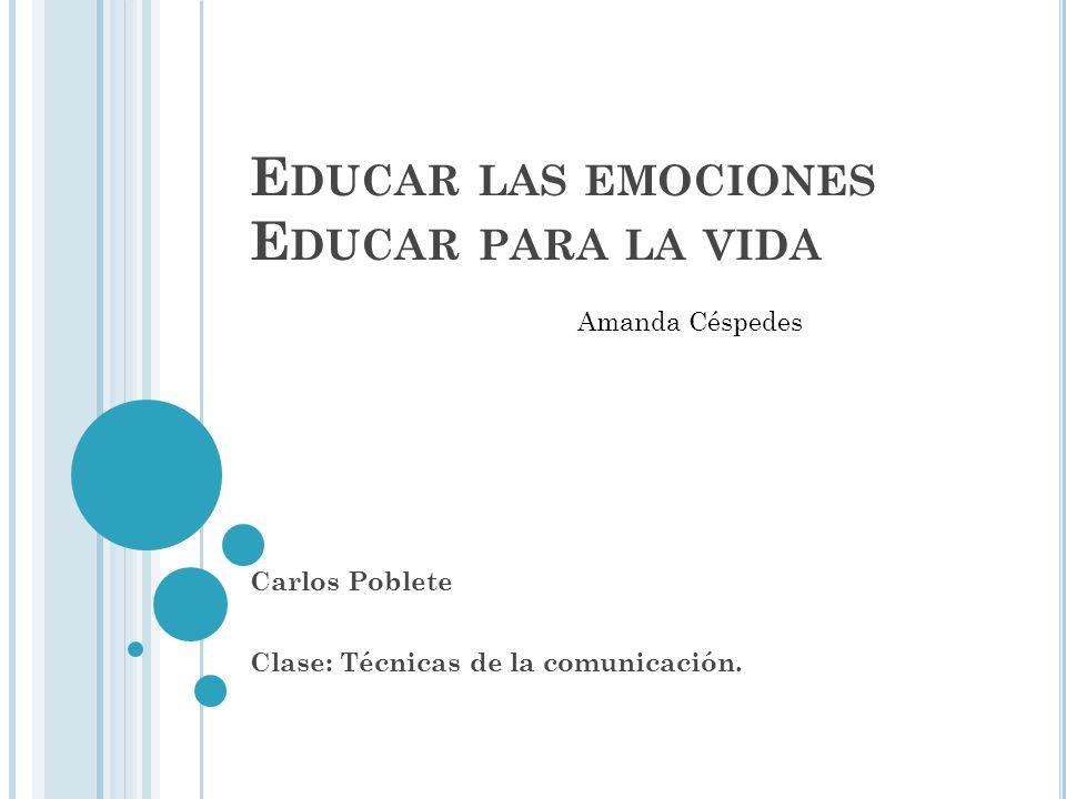 Educar las emociones educar para la vida ppt video for Educar en el exterior