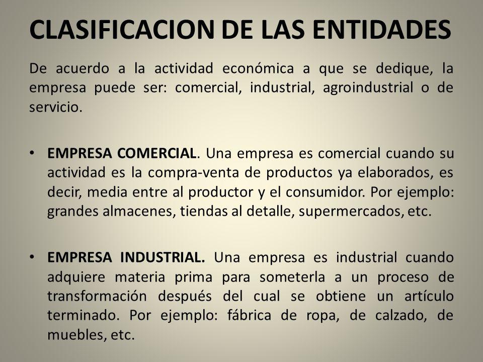CLASIFICACION DE LAS ENTIDADES