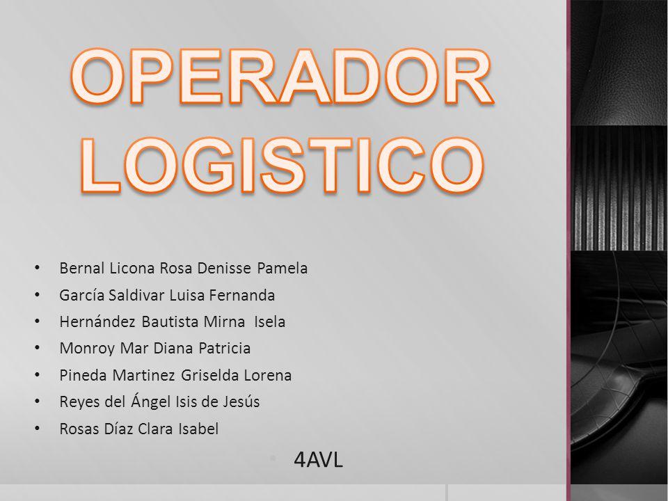 OPERADOR LOGISTICO 4AVL Bernal Licona Rosa Denisse Pamela
