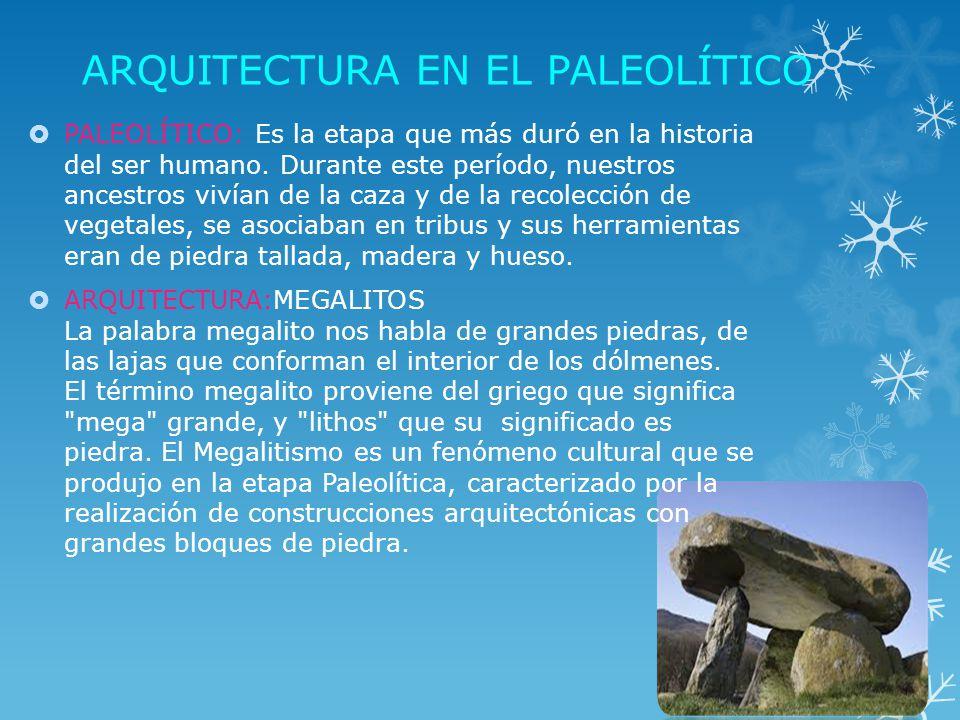 arquitectura en la prehistoria hay tres etapas el On que significa la palabra arquitectura