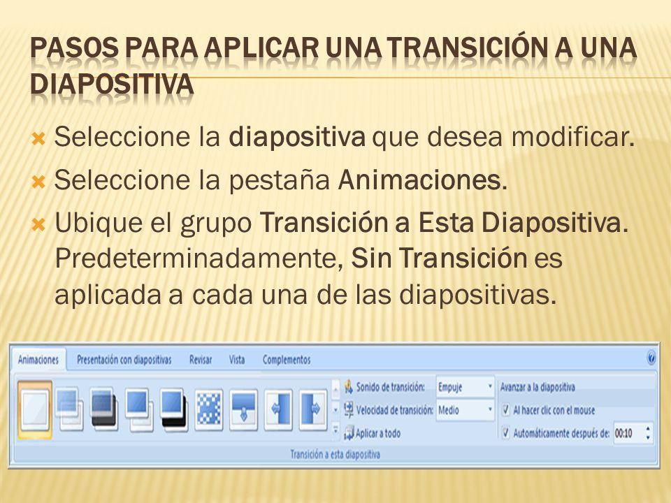 Pasos para Aplicar una Transición a una Diapositiva