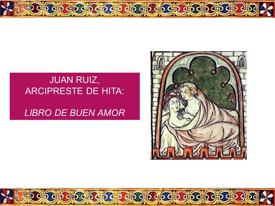 JUAN RUIZ, ARCIPRESTE DE HITA: LIBRO DE BUEN AMOR