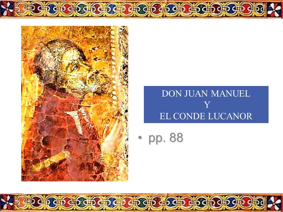 DON JUAN MANUEL Y EL CONDE LUCANOR pp. 88