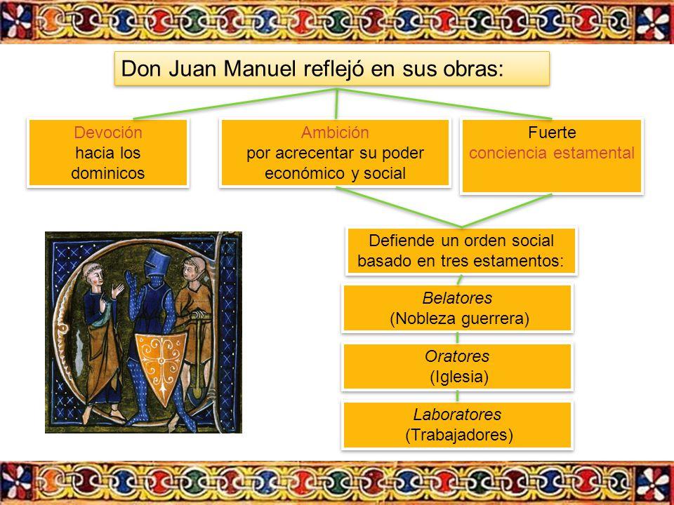Don Juan Manuel reflejó en sus obras: