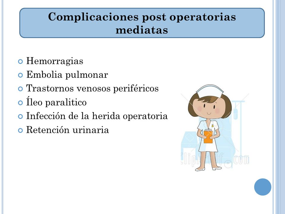 Complicaciones post operatorias mediatas