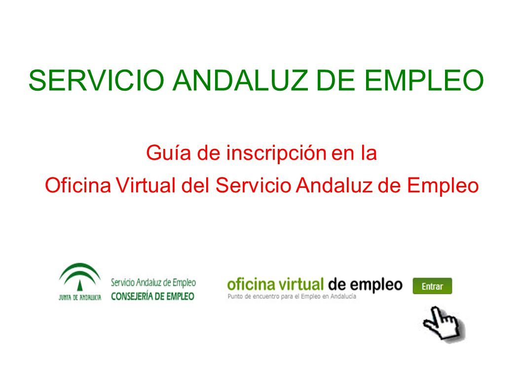 Servicio andaluz de empleo ppt descargar for Oficina virtual empleo