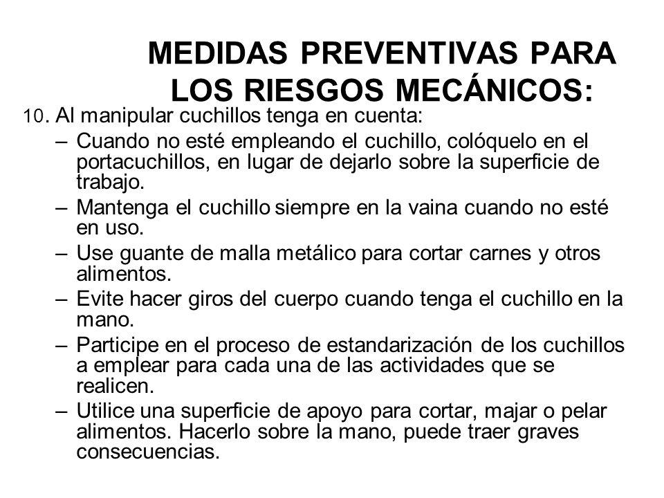 MEDIDAS PREVENTIVAS PARA LOS RIESGOS MECÁNICOS: