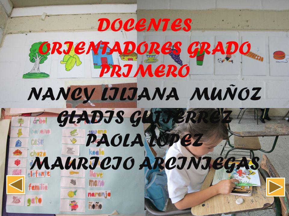 DOCENTES ORIENTADORES GRADO PRIMERO