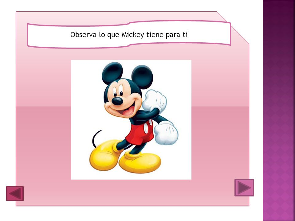 Observa lo que Mickey tiene para ti