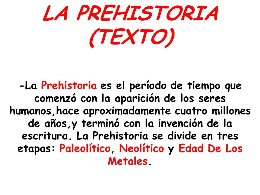LA PREHISTORIA (TEXTO)