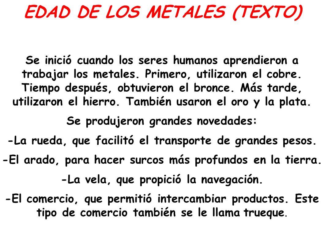 EDAD DE LOS METALES (TEXTO)