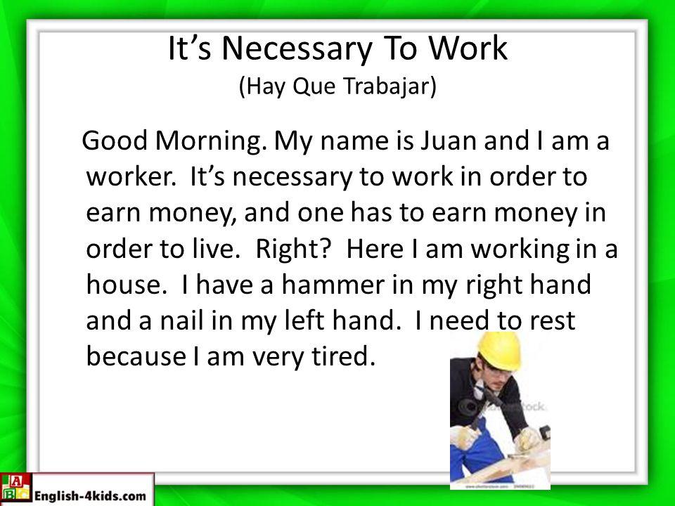 It's Necessary To Work (Hay Que Trabajar)