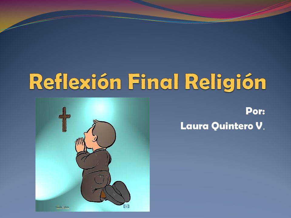 Reflexión Final Religión