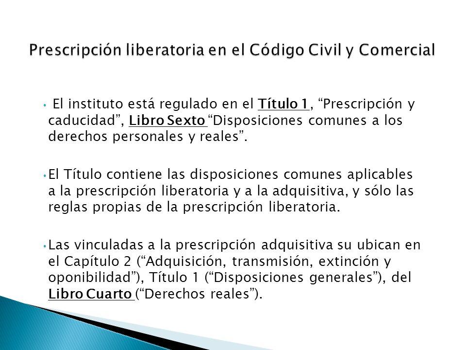 La prescripci n liberatoria en el c digo civil y comercial for Libro cuarto del codigo civil