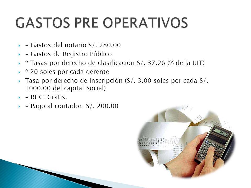 GASTOS PRE OPERATIVOS - Gastos del notario S/. 280.00