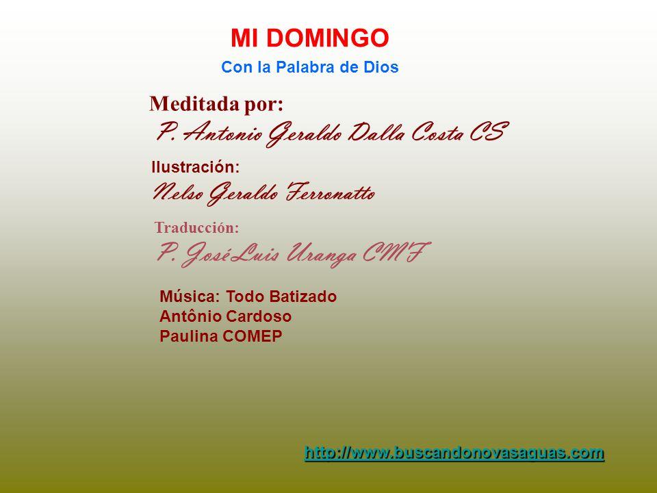 P. José Luis Uranga CMF MI DOMINGO Nelso Geraldo Ferronatto