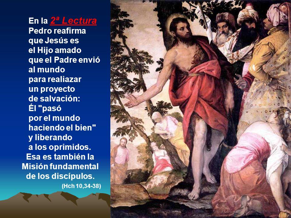 Esa es también la Misión fundamental de los discípulos.