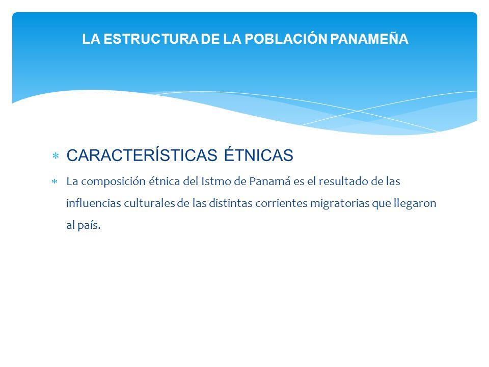 LA ESTRUCTURA DE LA POBLACIÓN PANAMEÑA
