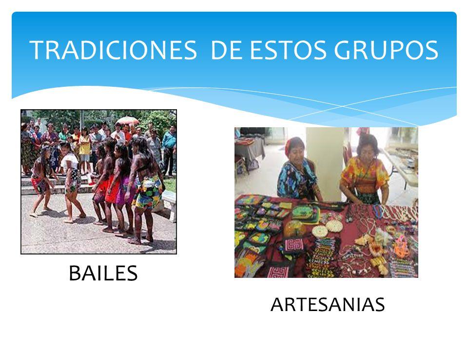 TRADICIONES DE ESTOS GRUPOS