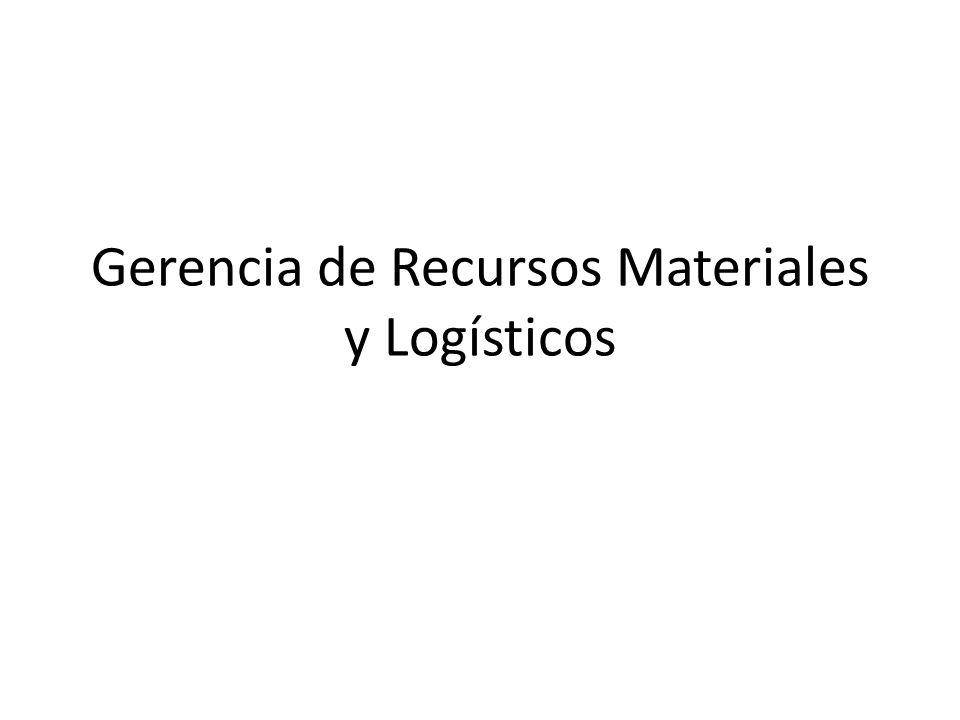 Gerencia de Recursos Materiales y Logísticos