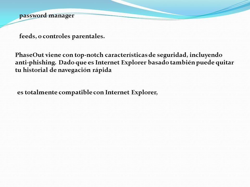 password manager feeds, o controles parentales.