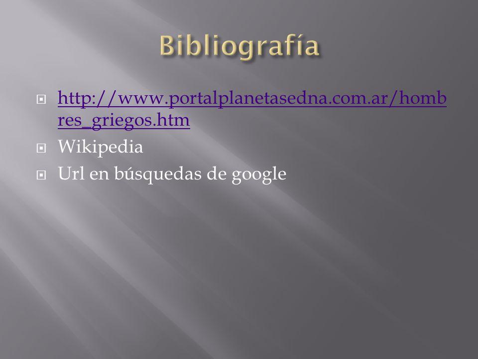 Bibliografía http://www.portalplanetasedna.com.ar/hombres_griegos.htm