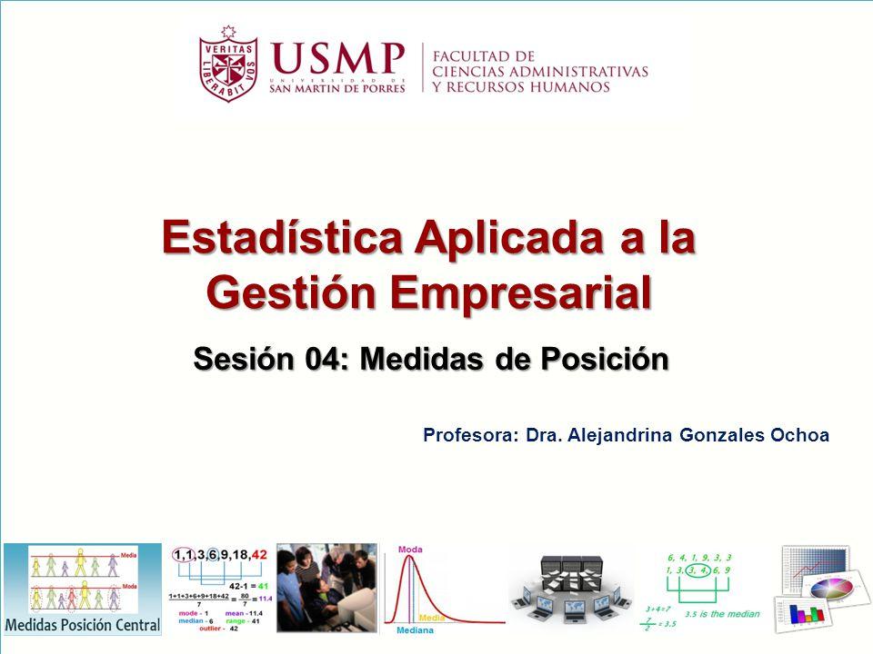 Estadística Aplicada a la Sesión 04: Medidas de Posición