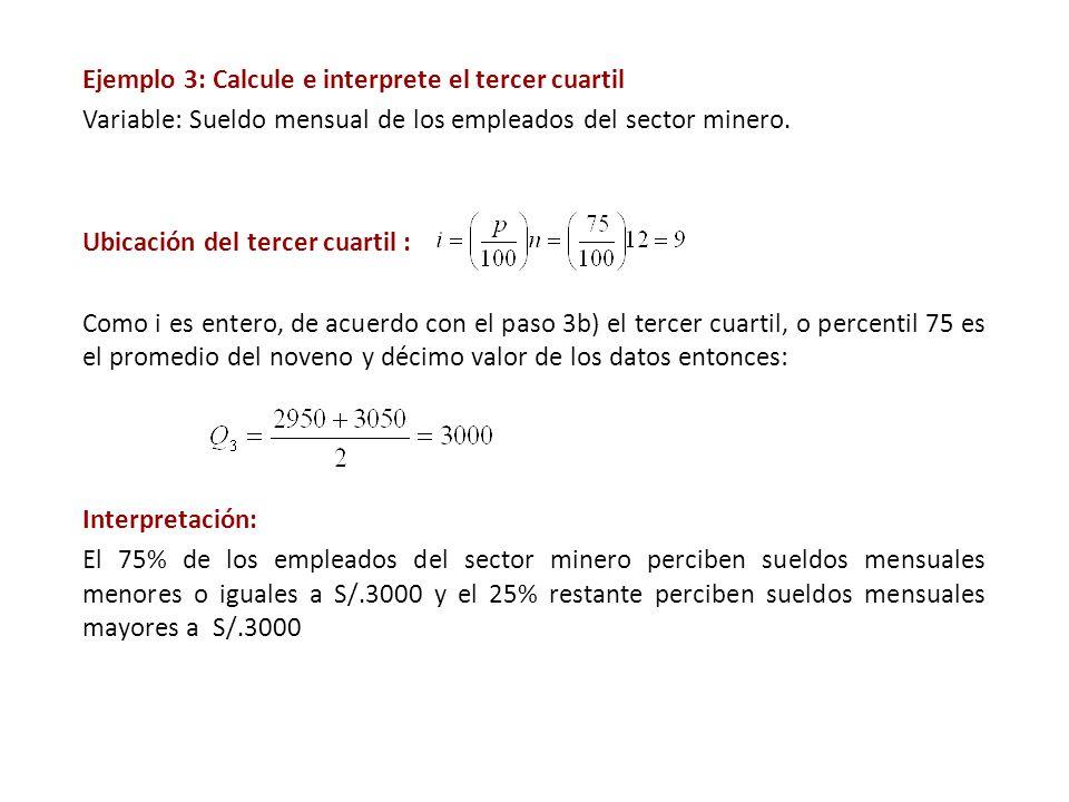 Ejemplo 3: Calcule e interprete el tercer cuartil