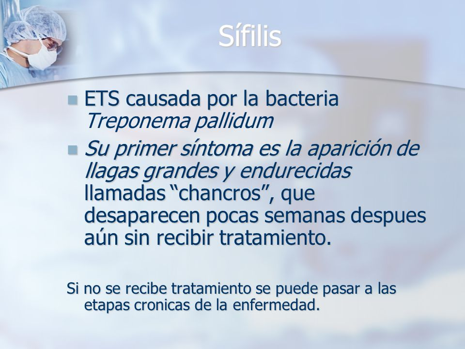 Sífilis ETS causada por la bacteria Treponema pallidum
