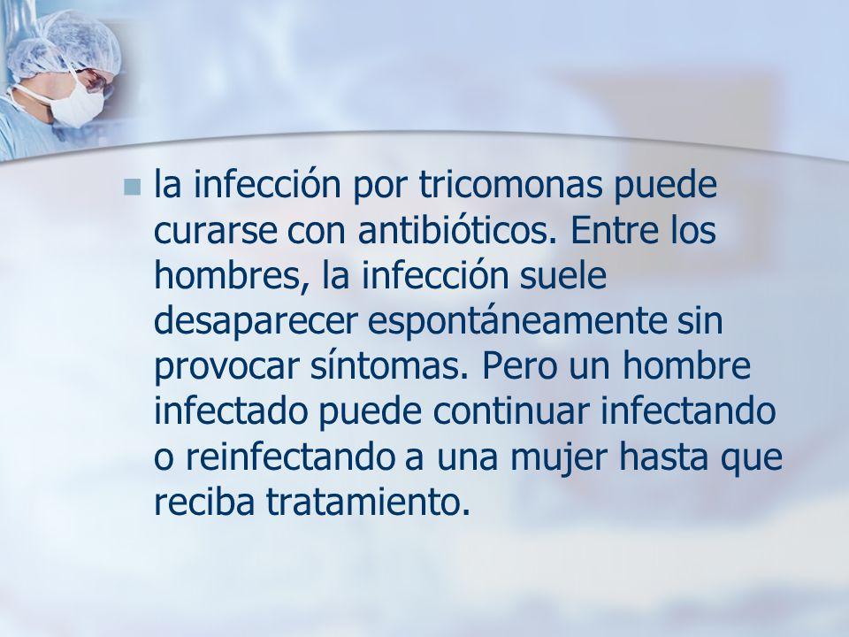 la infección por tricomonas puede curarse con antibióticos