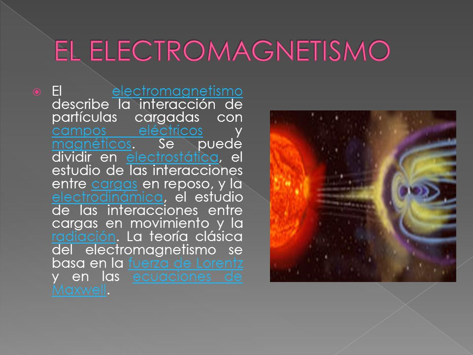 EL ELECTROMAGNETISMO