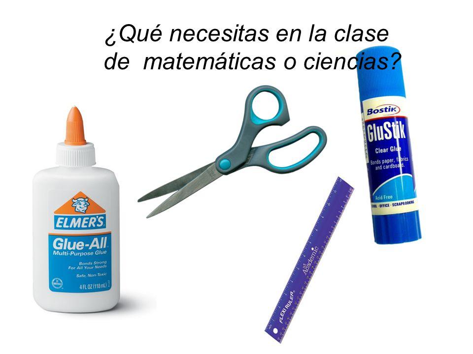 ¿Qué necesitas en la clase de matemáticas o ciencias
