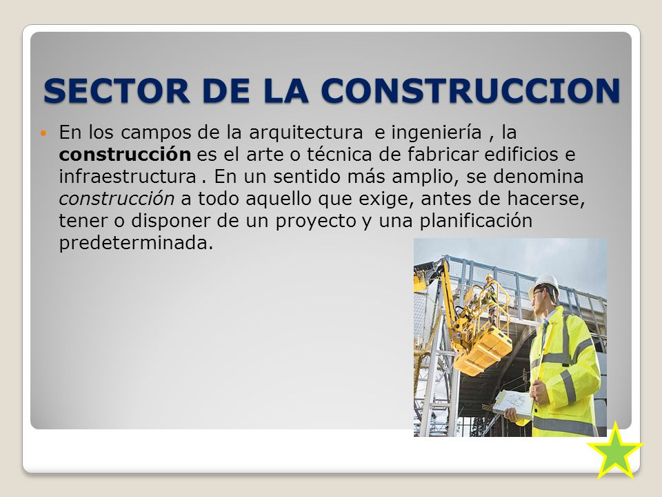SECTOR DE LA CONSTRUCCION