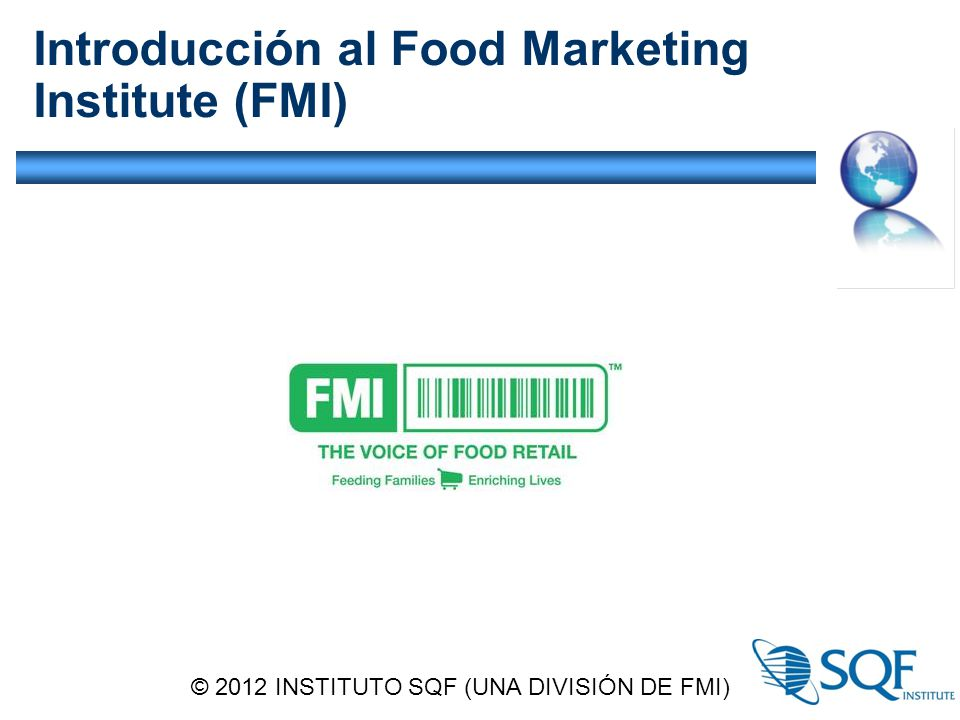 Introducción al Food Marketing Institute (FMI)